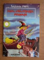 Anticariat: Nastasia Popa - Iana, vrajitoarea poznasa