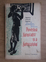 Natalia Attardi Donnini - Povestea furnicutei si a furnicarului