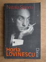 Natalia Stancu - Horia Lovinescu. O dramaturgie sub zodia luciditatii
