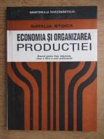 Natalia Stoica - Economia si organizarea productiei