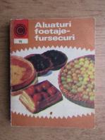 Anticariat: Natalia Tautu Stanescu - Aluaturi, foetaje, fursecuri