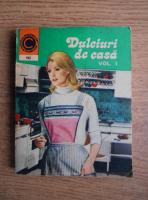 Anticariat: Natalia Tautu Stanescu - Dulciuri de casa (volumul 1)