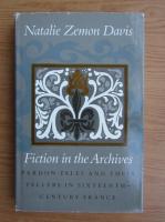 Anticariat: Natalie Zemon Davis - Fiction in the archives