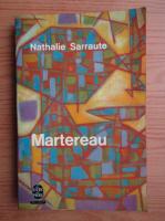 Nathalie Sarraute - Martereau
