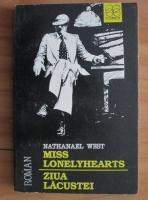 Anticariat: Nathanael West - Miss Lonelyhearts. Ziua lacustei