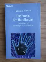 Anticariat: Nathaniel Altman - Die praxis des handlesens