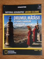 National Geographic, Locuri celebre, Drumul Matasii, nr. 11, 2012