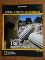National Geographic, Locuri celebre, Legendara Troia, nr. 7, 2012