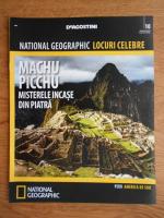 National Geographic, Locuri celebre, Machu Picchu, nr. 10, 2012