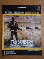 Anticariat: National Geographic, Locuri celebre, Talibanistan, nr. 28, 2013