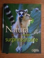Natura mereu surprinzatoare (Reader's Digest)