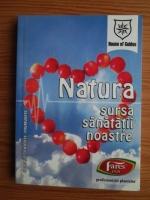 Anticariat: Natura, sursa sanatatii noastre