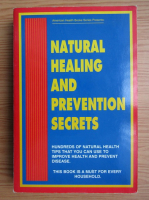 Natural healing and prevention secrets