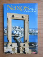Naxos, d'hier et d'aujourd'hui. Un guide touristique complet avec 156 photos en couleurs et cartes