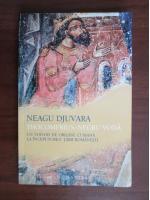 Neagu Djuvara - Thocomerius-Negru Voda. Un Voivod de origine cumana la inceputurile Tarii Romanesti