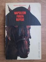 Anticariat: Neagu Radulescu - Napoleon fugea repede