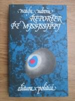 Anticariat: Neagu Udroiu - Reporter pe Mississippi