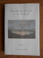 Anticariat: Neale Donald Walsch - Conversations with God