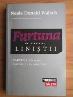 Anticariat: Neale Donald Walsch - Furtuna de dinaintea linistii