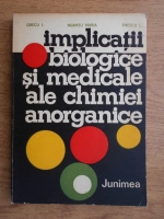 Neamtu Maria - Implicatii biologice si medicale ale chimiei anorganice