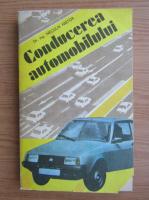Anticariat: Neculai Nistor - Conducerea automobilului