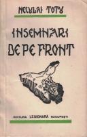 Neculai Totu - Insemnari de pe front. Note din expeditia legionara in Spania noembrie 1936 - ianuarie 1937 (1940)