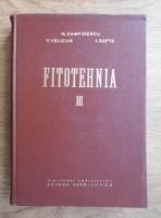 Neculai Zamfirescu - Fitotehnia (volumul 3)