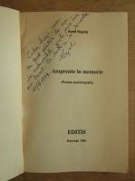 Anticariat: Negrila Aurel - Amprente in memorie (cu autograful autorului)