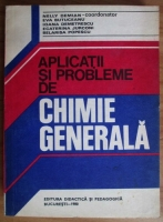 Nelly Demian - Aplicatii si probleme de chimie generala
