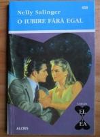 Nelly Salinger - O iubire fara egal