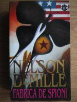 Anticariat: Nelson DeMille - Fabrica de spioni