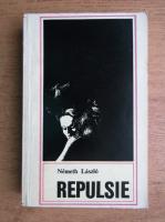 Anticariat: Nemeth Laszlo - Repulsie