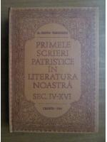 Anticariat: Nestor Vornicescu - Primele scrieri patristice in literatura noastra secolul IV-XVI