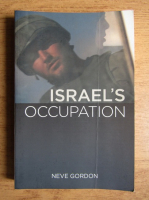 Anticariat: Neve Gordon - Israel's Occupation