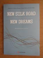 Anticariat: New silk road. New dreams