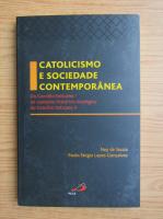 Ney de Souza - Catolicismo e sociedade contemporanea