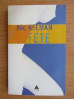 Nic Kelman - Fete