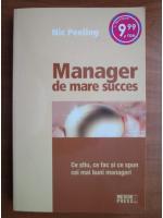 Nic Peeling - Manager de mare succes