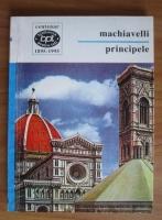 Niccolo Machiavelli - Principele. Eseu