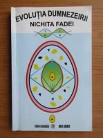 Anticariat: Nichita Fadei - Evolutia Dumnezeirii