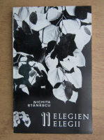 Nichita Stanescu - 11 elegii (editie bilingva, tiraj 740 exemplare)
