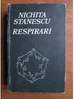 Nichita Stanescu - Respirari
