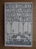 Nichita Stanescu - Strigarea numelui