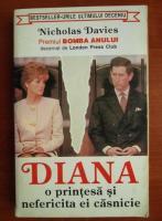 Nicholas Davies - Diana. O printesa si nefericita ei casnicie
