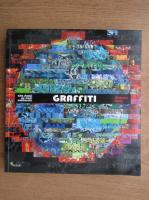 Nicholas Ganz - Graffiti, arta strazii pe cinci continente