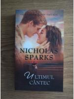 Anticariat: Nicholas Sparks - Ultimul cantec