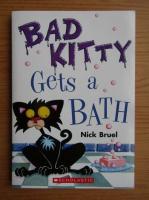 Anticariat: Nick Bruel - Bad kitty gets a bath