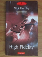 Anticariat: Nick Hornby - High Fidelity