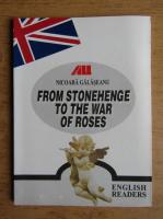 Anticariat: Nicoara Galaseanu - From Stonehenge to the war of roses