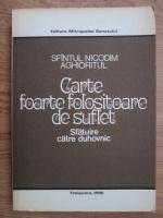 Nicodim Aghioritul - Carte foarte folositoare de suflet. Sfatuire catre duhovnic